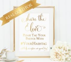 Wedding Signs, Wedding Hashtag Sign, Share the Love, Real Gold Foil, Instagram, Wedding Photo Sign by PoppyandErie
