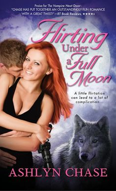 Flirting Under a Full Moon 04/02/13 by Ashlyn Chase