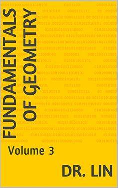 Fundamentals of Geometry: Volume 3 (English Edition)