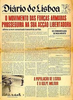 O Diário de Lisboa em Abril de 1974 History Of Portugal, Portuguese, Vintage Posters, Fun Facts, Civil Wars, Revolutions, Origins, Events, World History
