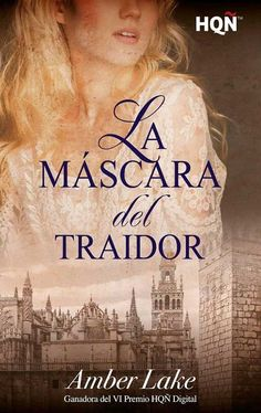 Buy La máscara del traidor (Ganadora VI Premio Internacional HQÑ) by Amber Lake and Read this Book on Kobo's Free Apps. Discover Kobo's Vast Collection of Ebooks and Audiobooks Today - Over 4 Million Titles! Mascara, Audiobooks, Amber, Literature, Ebooks, T Shirts For Women, Reading, Digital, Movie Posters