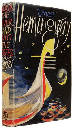 Ernest Hemingway | Across the River and into the Trees 1950 | cover by Hans Tisdall