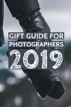 The Ultimate Gift Guide for Photographers 2019 Photography Gloves, Winter Photography, The Ultimate Gift, Gifts For Photographers, Time Of The Year, Fireplaces, Confused, Specs, Gift Guide