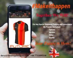 'Some people want it to happen.Some wish it would happen.Some #MAKEITHAPPEN' Join the Future Family.🇬🇧⚽️🏉  Superior Sportswear! #Future✔️