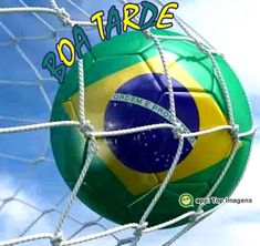 Boa tarde Brasil Brazil Colors, Soccer Ball, Portuguese Quotes, Good Afternoon, Nighty Night, Brazil, Breakfast Nook, Chistes, Buen Dia