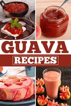 17 Fresh Guava Recipes