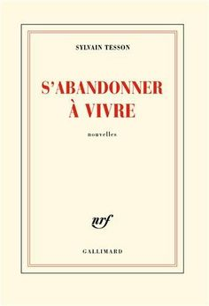 S'abandonner à vivre de Sylvain Tesson, http://www.amazon.fr/dp/2070144240/ref=cm_sw_r_pi_dp_-JAetb0SCSNWX
