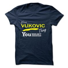 [Best Tshirt name list] VUKOVIC  Shirts This Month  VUKOVIC  Tshirt Guys Lady Hodie  SHARE and Get Discount Today Order now before we SELL OUT  Camping administrators
