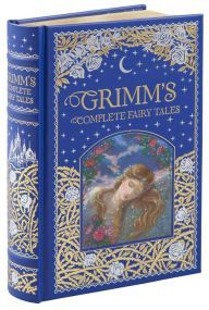 Grimm's Complete Fairy Tales (Barnes & Noble Collectible Editions) by Brothers Grimm, Arthur Rackham, Jakob Grimm, Wilhelm Grimm | | 9781435158115 | Hardcover | Barnes & Noble