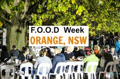 Our highlight of visiting Orange NSW was the 10 day F.O.O.D Week extravaganza.
