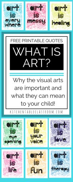 What Is Art The Value Of Art In Your Childs Life Plus Free Printable Quotes