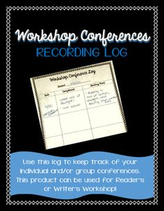 Use+this+log+to+keep+track+of+your+individual+and/or+group+conferences.+This+product+can+be+used+for+Readers+or+Writers+Workshop!++For+my+class,+I+make+two+copies+for+each+student,+hole+punch+them,+and+put+them+in+my+conferences+binder.+I+love+this+resource+because+it+keeps+track+of+the+strengths,+areas+for+growth,+and+goals+for+my+students.