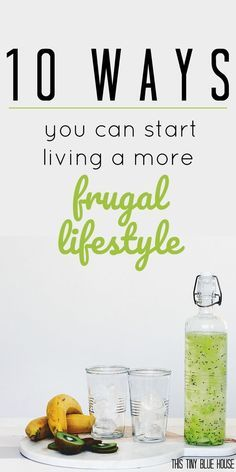 10 Ways you can start living more Frugally right now Frugal Frugal Living Money Saving Tips Personal Finance Tips to save money Lifestyle changes to save money Debt. Ways To Save Money, Money Tips, Money Saving Tips, Money Savers, Money Hacks, Frugal Living Tips, Frugal Tips, Frugal Recipes, Planning Budget