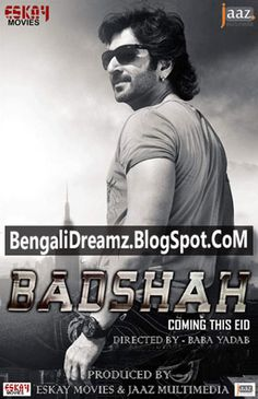 Recent Bengali Movies Badsha Free Songs Download, Badsha Bangla Movie  Mp3, Bangla Film By Jeet , Nu...