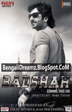 Recent Bengali Movies Badsha Free Songs Download, Badsha Bangla Movie  Mp3, Bangla Film By Jeet , Nu...