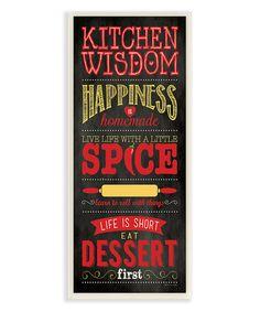 Look what I found on #zulily! 'Kitchen Wisdom' Typographic Wall Sign #zulilyfinds