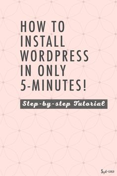 How to install wordpress in 5 minutes on your blog or website. Step-by-step guide to install wordpress and video tutorial.