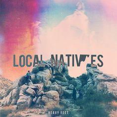 """Local Natives - """"Heavy Feet"""" (2-23-13)"""