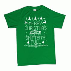 Merry Christmas Shitter's Full T-Shirt - Perfect design for that Ugly Christmas Sweater party this year!