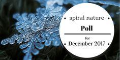 Spiral Nature Poll for December 2017