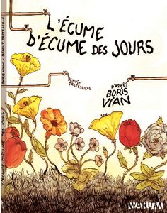 L'Écume des Jours by Boris Vian , looks like Bennoit Farms