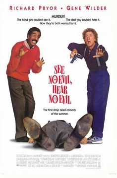 See No Evil, Hear No Evil (1989) It was murder! The blind guy couldn't see it…