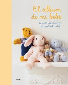 Descargar el libro El álbum de mi bebe gratis (PDF - ePUB)