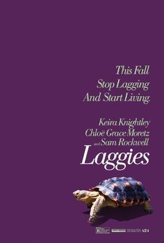 The official trailer and poster for Laggies starring Keira Knightley, Chloe Moretz and Sam Rockwell from director Lynn Shelton. Lynn Shelton, Jane Foster, New Movies Coming Soon, Romance Movies, Chloe Grace Moretz, Full Movies Download, Film Review, Keira Knightley, Streaming Movies