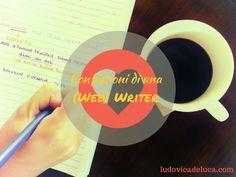 Confessioni di una (Web) Writer