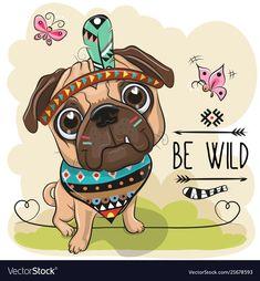 Cartoon tribal pug dog and with a feather Vector Image Stammes- Pughund der Karikatur und mit einem Feder Vektor-Bild Cartoon Cartoon, Kids Cartoon Characters, Cute Cartoon Animals, Baby Animals, Cute Animals, Feather Vector, Pug Puppies, Pug Dogs, Dog Crafts