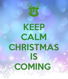 Poster: KEEP CALM CHRISTMAS IS COMING