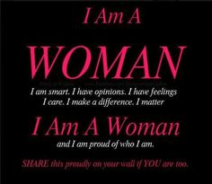 294 Best Woman I Am Woman Images Love Sayings Thoughts Awesome