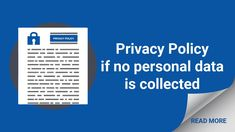 Still need a Privacy Policy if you don't collect personal data? We'll explain why. Portable Wheelchair Ramp, Garage Door Sensor, Website Footer, Gdpr Compliance, Barrister Bookcase, Campaign Monitor, Accounting Information, Best Email, Party Service