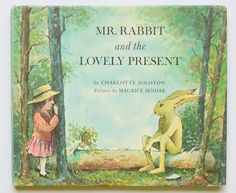 Mr. Rabbit and the lovely present by Charlotte Zolotow ; pictures by Maurice Sendak.