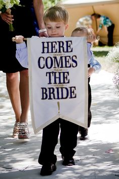 """Here Comes the Bride"" banner bearer."