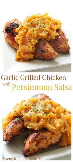 Garlic Grilled Chicken With Persimmon Salsa   Strength and Sunshine @RebeccaGF666  Savory garlic grilled chicken with a subtly sweet persimmon salsa is the perfect combo to make your grilled chicken even better! Gluten-free and paleo, this grilled chicken recipe will be on the dinner menu every week!