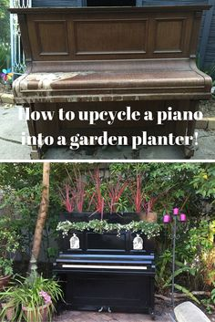 how to upcycle a piano into a garden planter! Make a gorgeous garden feature for your home with some DIY at www.recycledinteriors.org