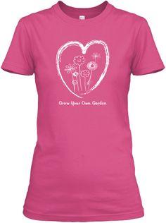 Grow Your Own Garden Tee Shirts | Teespring