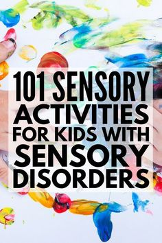 101 Sensory Activities for Kids | Whether you're looking for fun teaching activities for a preschool classroom, or need occupational therapy ideas to support children with autism or other special needs, these child development learning activities are a great place to start and have the added bonus of providing simple ways for anxious kids to calm down! #preschool #classroom #teaching101 #autism #specialneeds #specialneedsparenting #sensory #sensoryactivities #SPD #sensoryprocessingdisorder