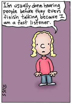 Fast listener. .. That is what I am