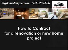 Construction contract format  How to contract with a construction company for your new home or renovation project from MyHomedesigner.com Construction Contract, New Construction, New Home Designs, Home Projects, Babe, New Homes, House Design, Organization, New House Designs