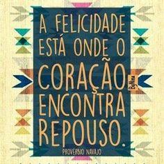 Bom dia! Busque dentro de você o que te traz paz! #frases #felicidade #plenitude #paz #instabynina