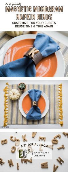 DIY MONOGRAM NAPKIN RINGS. I really want these for my table!