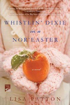 Whistlin' Dixie in a Nor'easter - Lisa Patton is the Memphis, TN author of this fictional fun book about a Memphis girl who relocates up North with her family. - You don't have to be a Memphis girl to love this book! Summer Reading Lists, Beach Reading, I Love Reading, Reading Nook, Reading Record, I Love Books, Great Books, Books To Read, My Books