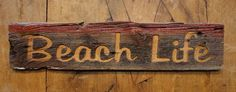 Beach Life -  Rustic weathered Barn wood sign