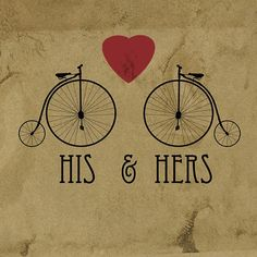 his & hers bicycles<3