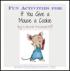 If You Give a Mouse a Cookie Activities - Pinned by @PediaStaff – Please Visit  ht.ly/63sNt for all our pediatric therapy pins