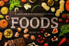 FOODS: 43 Isolated Food Images by INSTANT VINTAGE on Creative Market