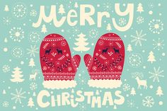 Buy Christmas Illustration by MoleskoStudio on GraphicRiver. Christmas vector illustration with Christmas mittens. Illustration included: vector EPS 10 and high resolution JPEG Christmas Design, Christmas Art, Beautiful Christmas, Winter Christmas, Vintage Christmas, Vintage Winter, Christmas Countdown, Illustration Noel, Christmas Illustration