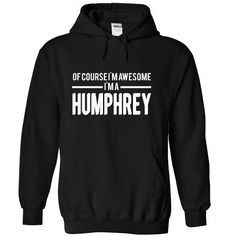 HUMPHREY-the-awesome - #gift for girls #shirt prints. SATISFACTION GUARANTEED => https://www.sunfrog.com/LifeStyle/HUMPHREY-the-awesome-Black-68096523-Hoodie.html?id=60505
